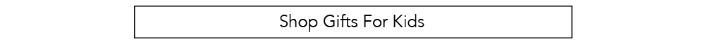 Shop Christmas Presents for Kids