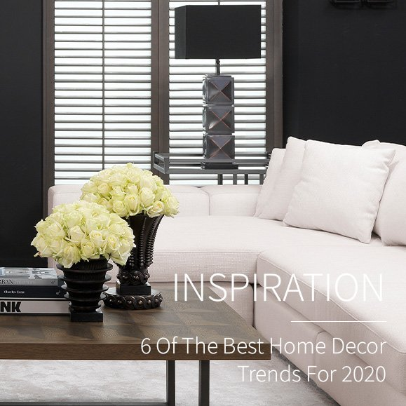 6 Of The Best Home Decor Trends For 2020