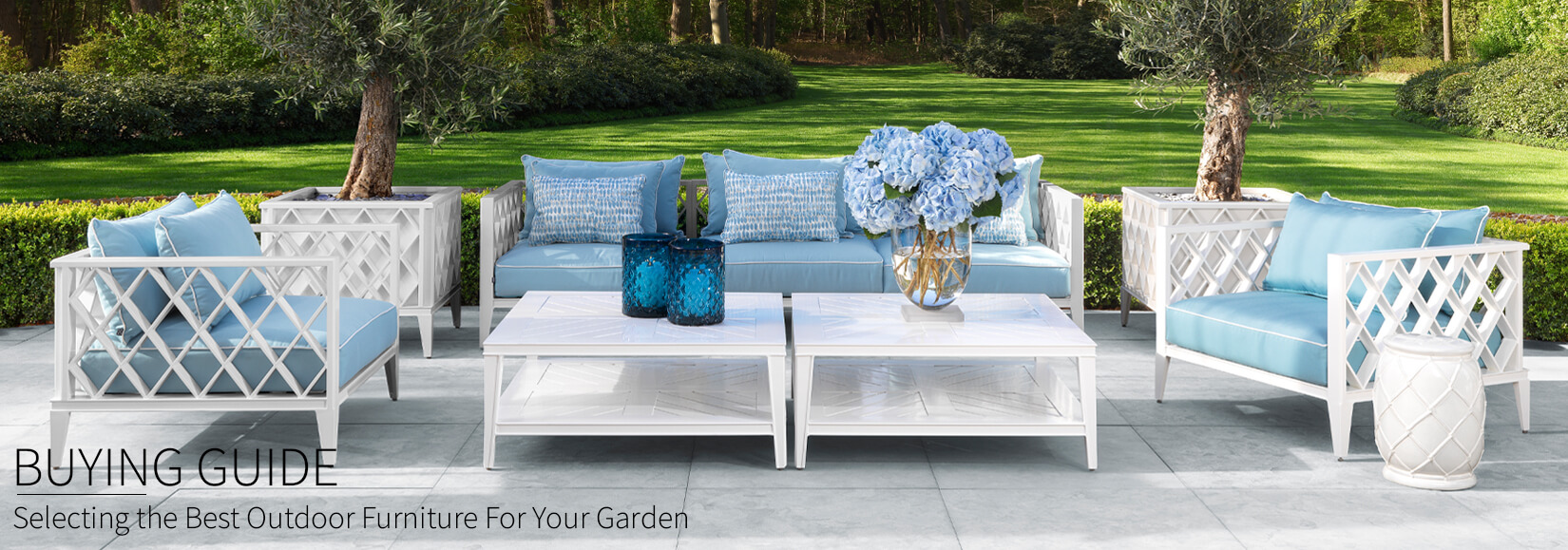 Garden Furniture Buyers Guide: Selecting the Best Outdoor Furniture For Your Garden