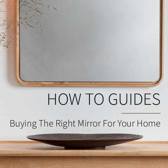 Mirror Buying Guide: Buying the Right Mirror for Your Home